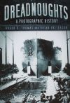 Dreadnoughts - A Photographic History, by Roger D. Thomas and Brian Patterson
